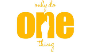 """""""Do one thing surely""""- Mastering your fate."""